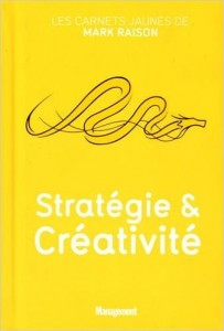 mark raison strategie et crea